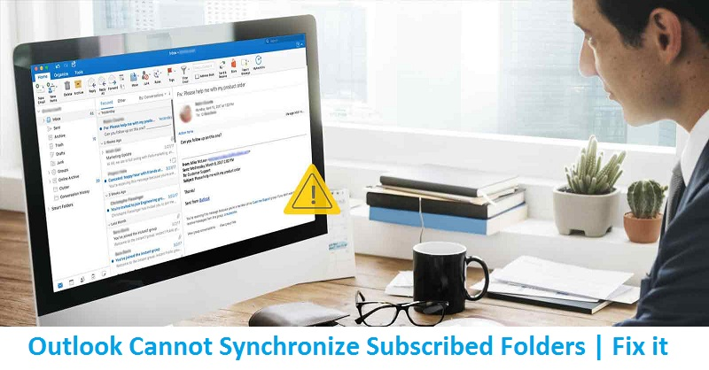 Outlook-Cannot-Synchronize-Subscribed-Folder