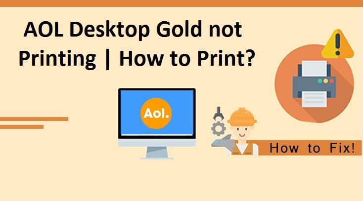 AOL-Desktop-Gold-not-Printing