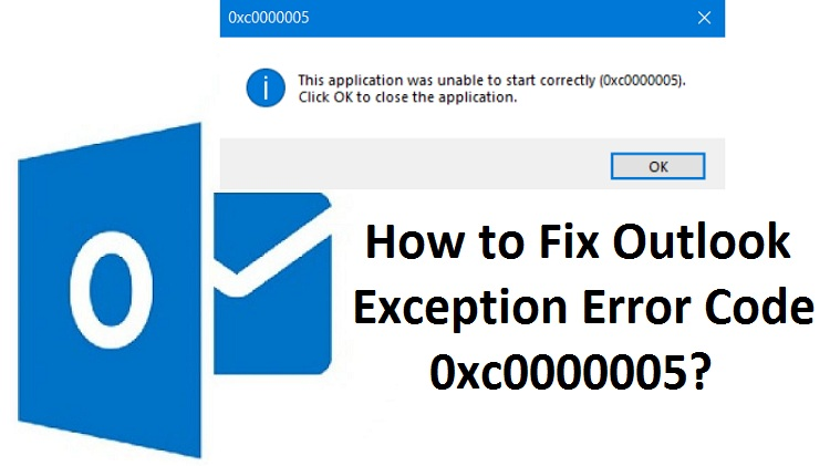 Outlook-Exception-Error-Code-0xc0000005