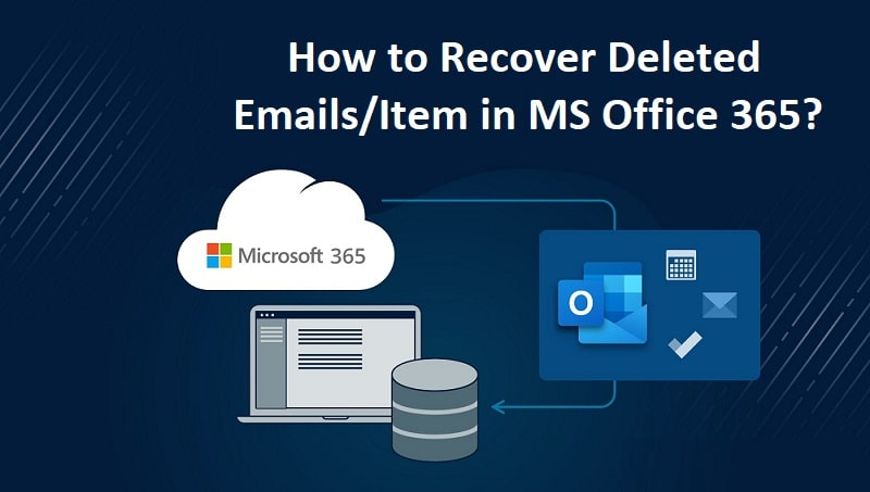 Recover-Deleted-Emails-in-MS-Office-365